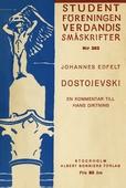 Dostojevski : En kommentar till hans diktning