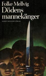 Dödens mannekänger (e-bok) av Folke Mellvig