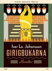 Girigbukarna : Noveller (e-bok) av Ivar Lo-Joha