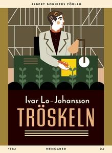 Tröskeln : Memoarer (e-bok) av Ivar Lo-Johansso