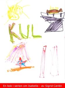 Kul! (e-bok) av Sigrid Carlén