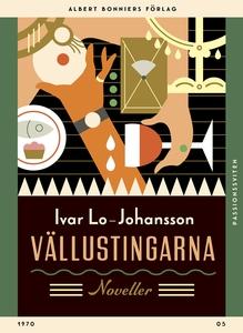 Vällustingarna : Noveller (e-bok) av Ivar Lo-Jo