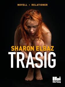 Trasig (e-bok) av Sharon Elbaz