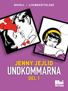 Undkommarna. Del 1 (e-bok) av Jenny Jejlid