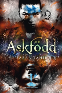 Aska och eld 1 - Askfödd (e-bok) av Sabaa Tahir