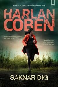 Saknar dig (e-bok) av Harlan Coben