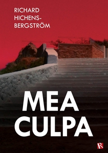 Mea Culpa (e-bok) av Richard Hichens-Bergström