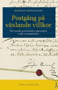 Postgång på växlande villkor : det svenska post