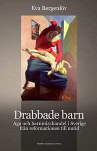 Drabbade barn : aga och barnmisshandel i Sverig