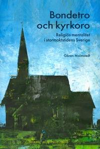 Bondetro och kyrkoro : religiös mentalitet i st