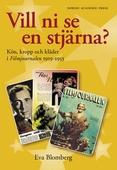 Vill ni se en stjärna : kön, kropp och kläder i Filmjournalen 1919-1953