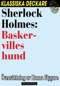 Sherlock Holmes: Baskervilles hund (e-bok) av A