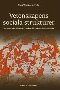 Vetenskapens sociala strukturer : sju historisk