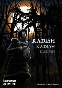 Kadish, kadish, kadish (e-bok) av Lova Lovén
