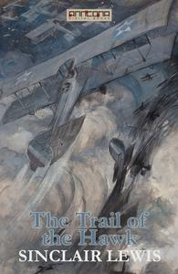 The Trail of the Hawk (e-bok) av Sinclair Lewis