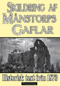 Skildring av slottsruinen Månstorps Gaflar år 1873 – minibok med historisk text