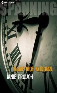 Kamp mot klockan (e-bok) av Janie Crouch