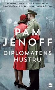 Diplomatens hustru (e-bok) av Pam Jenoff