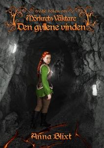 Den gyllene vinden (e-bok) av Anna Blixt