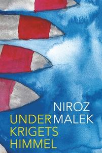 Under krigets himmel (e-bok) av Niroz Malek