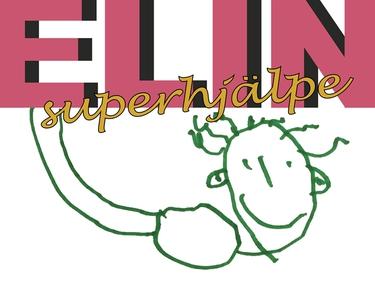 ELIN superhjälpe (e-bok) av Pappa & Olivia Htz