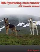 365 Fysträning för hundar: Ett vinnande koncept