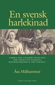 En svensk harlekinad : narren som litterärt motiv hos Carl Jonas Love Almqvist, Hjalmar Bergman & Lars forsell