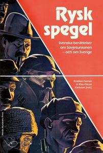 Rysk spegel : svenska berättelser om Sovjetunio