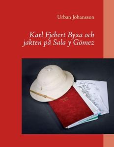 Karl Fjebert Byxa och jakten på Sala y Gómez (e