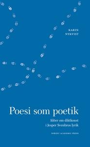 Poesi som poetik: Idéer om diktkonst i Jesper S