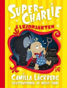 Super-Charlie och lejonjakten (e-bok) av Camill