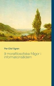 9 moralfilosofiska frågor i informationsåldern