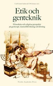 Etik och genteknik : filosofiska och religiösa