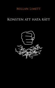 Konsten att hata rätt (e-bok) av Millan Limett