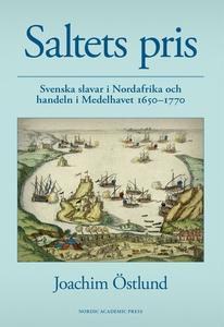 Saltets pris : svenska slavar i Nordafrika och