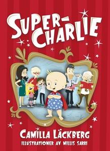 Super-Charlie (e-bok) av Camilla Läckberg