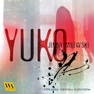 Yuko (ljudbok) av Jenny Milewski