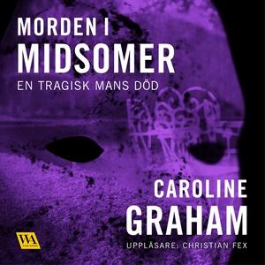 En tragisk mans död (ljudbok) av Caroline Graha