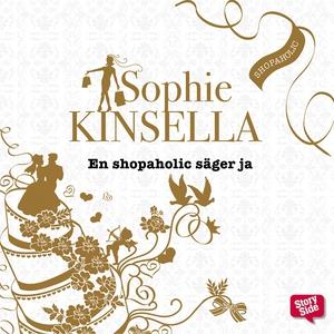 En shopaholic säger ja (ljudbok) av Sophie Kins