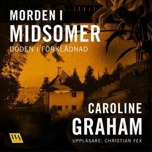 Döden i förklädnad (ljudbok) av Caroline Graham