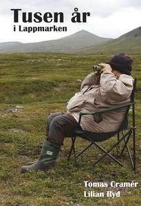 Tusen år i Lappmarken (e-bok) av Lilian Ryd, To