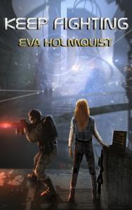 Keep Fighting (e-bok) av Eva Holmquist