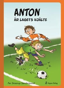 Anton är lagets hjälte (e-bok) av Per Straarup