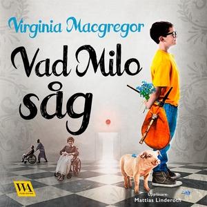Vad Milo såg (ljudbok) av Virginia Macgregor