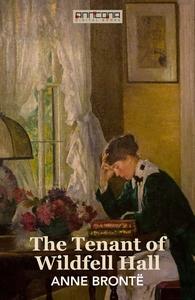 The Tenant of Wildfell Hall (e-bok) av Anne Bro