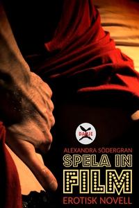 Spela in Film (e-bok) av Alexandra Södergran