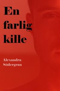 En Farlig Kille (e-bok) av Alexandra Södergran