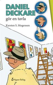 Daniel deckare gör en tavla (e-bok) av Karsten