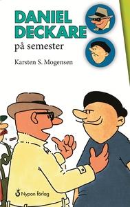 Daniel deckare på semester (e-bok) av Karsten S