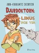 Djurdoktorn: Linus och Tim